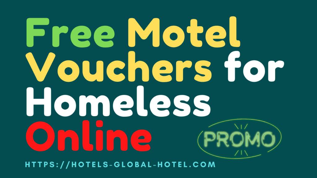 Free_Mote_Vouchers_For_Homeless_Online