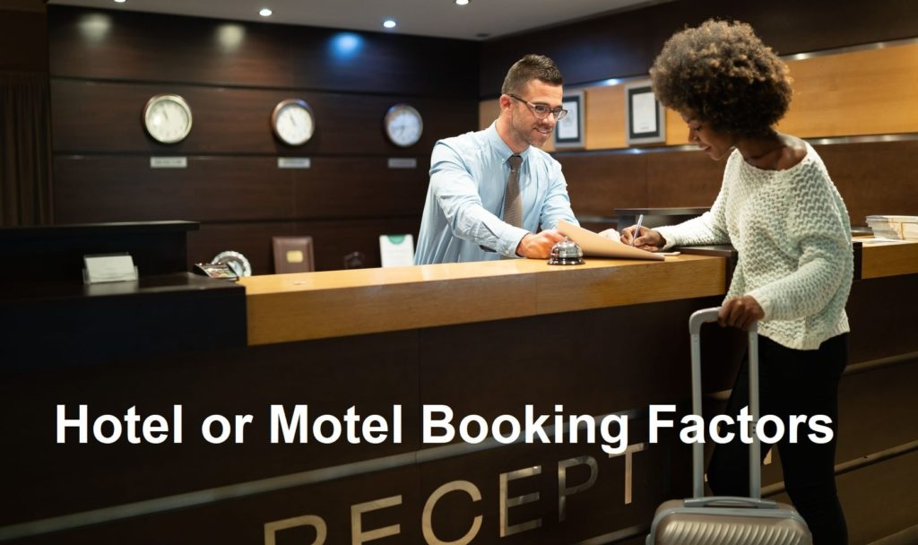 Hotel or Motel Booking Factors