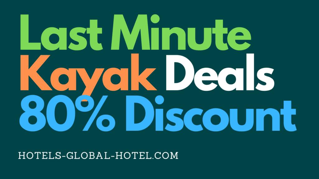 Last Minute Kayak Deals