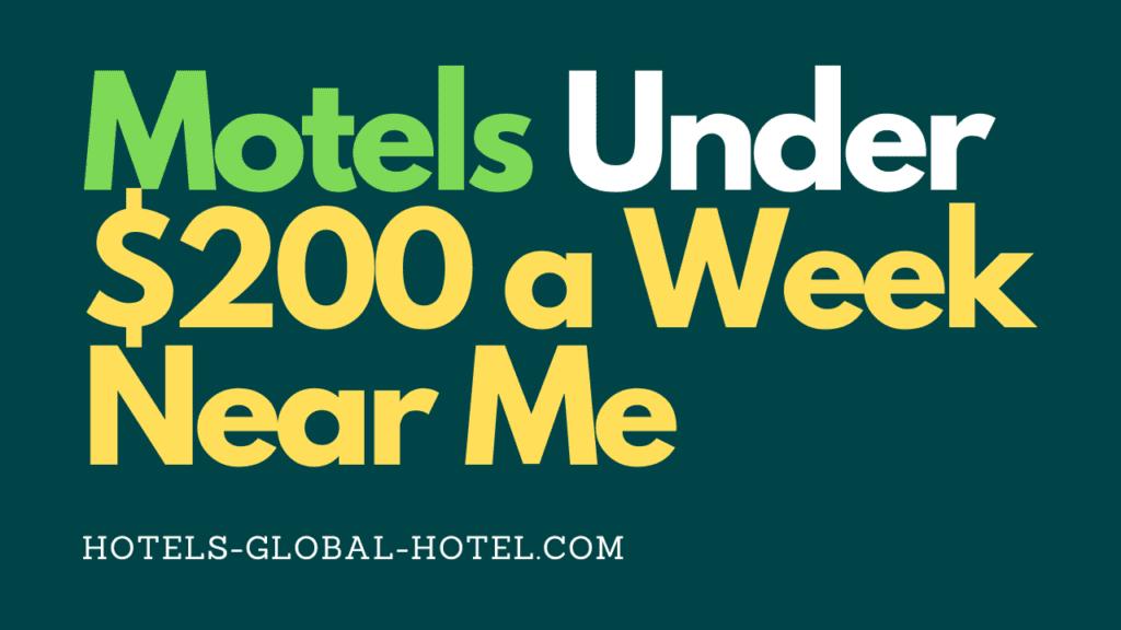 Motels Under $200 a Week Near Me